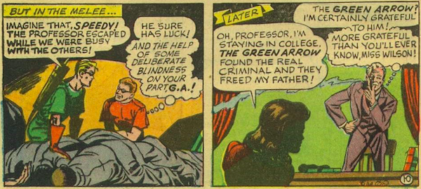 Two panels showing Green Arrow letting Professor Million escape--and Roy noting it--and Miss Wilson back in school.