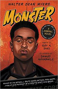cover image of Monster by Walter Dean Myers, Guy A. Sims, and illustrated by Dawud Anyabwile (graphic novel version)