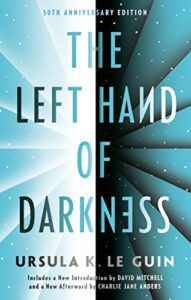 The Left Hand of Darkness - 50th Anniversary Edition