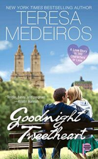 cover image of Goodnight Tweetheart by Teresa Medeiros