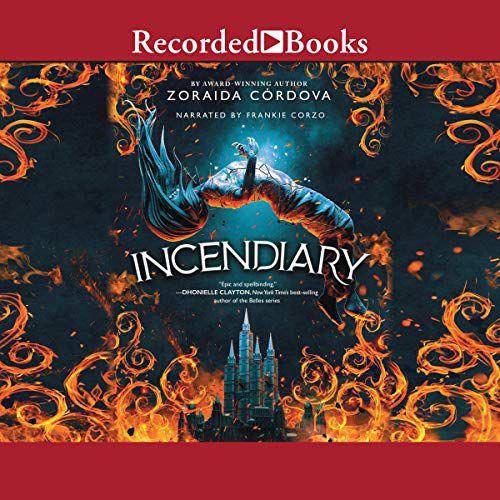 audiobook cover image of Incendiary by Zoraida Córdova