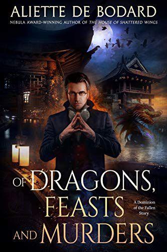 Cover of Of Dragons, Feasts and Murders by Aliette de Bodard