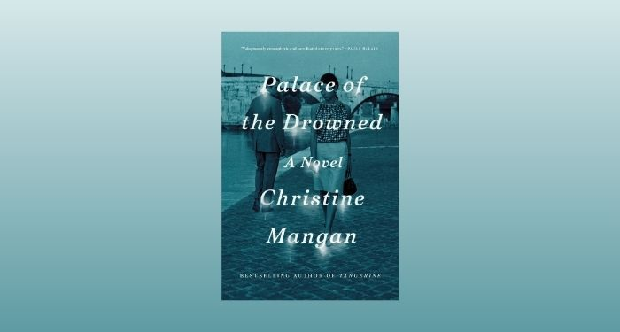 cover image of Palace of the Drowned by Christine Mangan against a tan gradient backdrop