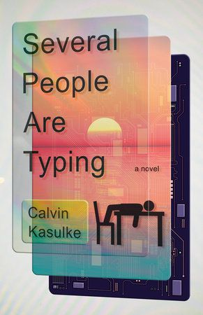 Several People are Typing by Calvin Kasulke cover