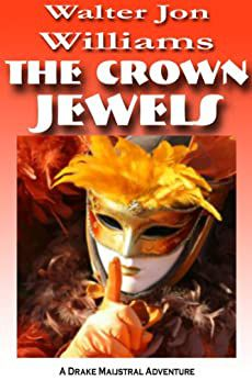Cover of The Crown Jewels by Walter Jon Williams