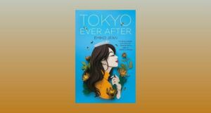 cover image of Tokyo Ever After by Emiko Jean against a grey and gold gradient backdrop
