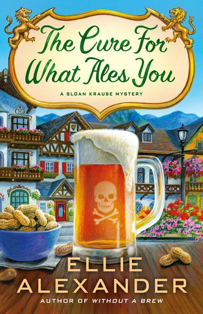 The Cure for What Ales You by Ellie Alexander (Sloan Krause #5)