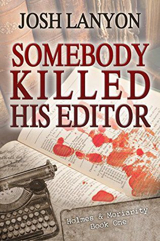 Somebody Killed His Editor cover
