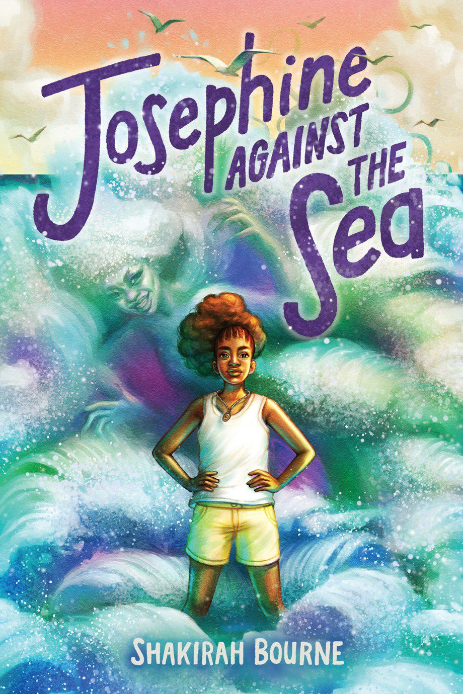 cover image of Josephine Against the Sea by Shakirah Bourne