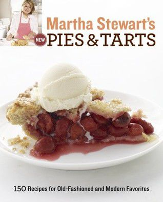 New Pies and Tarts by Martha Stewart book cover