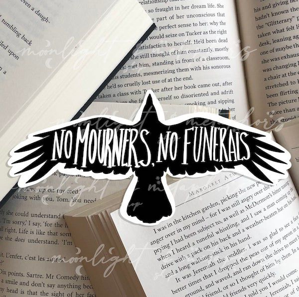 No Mourners No Funerals Six of Crows sticker