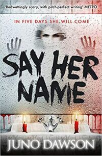 cover image of Say Her Name by Juno Dawson