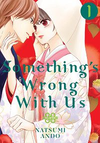 Something's Wrong with Us 1 cover - Natsumi Ando