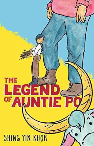 The Legend of Auntie Po by Shing Yin Khor cover