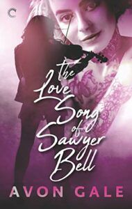 The Love Song of Sawyer Bell: A Rock Star Romance