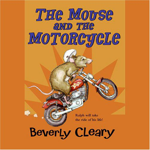 The Mouse and the Motorcycle unabridged cover