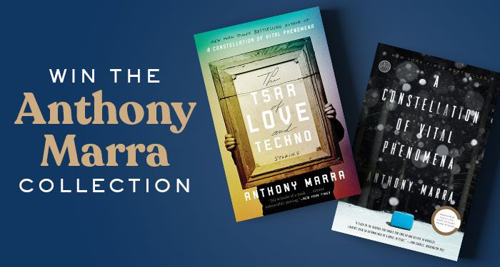 cover images of two Anthony Marra books: Anthony Marra's books. First book is The Tsar of Love and Techno. Second books is A Constellation of Vital Phenomena