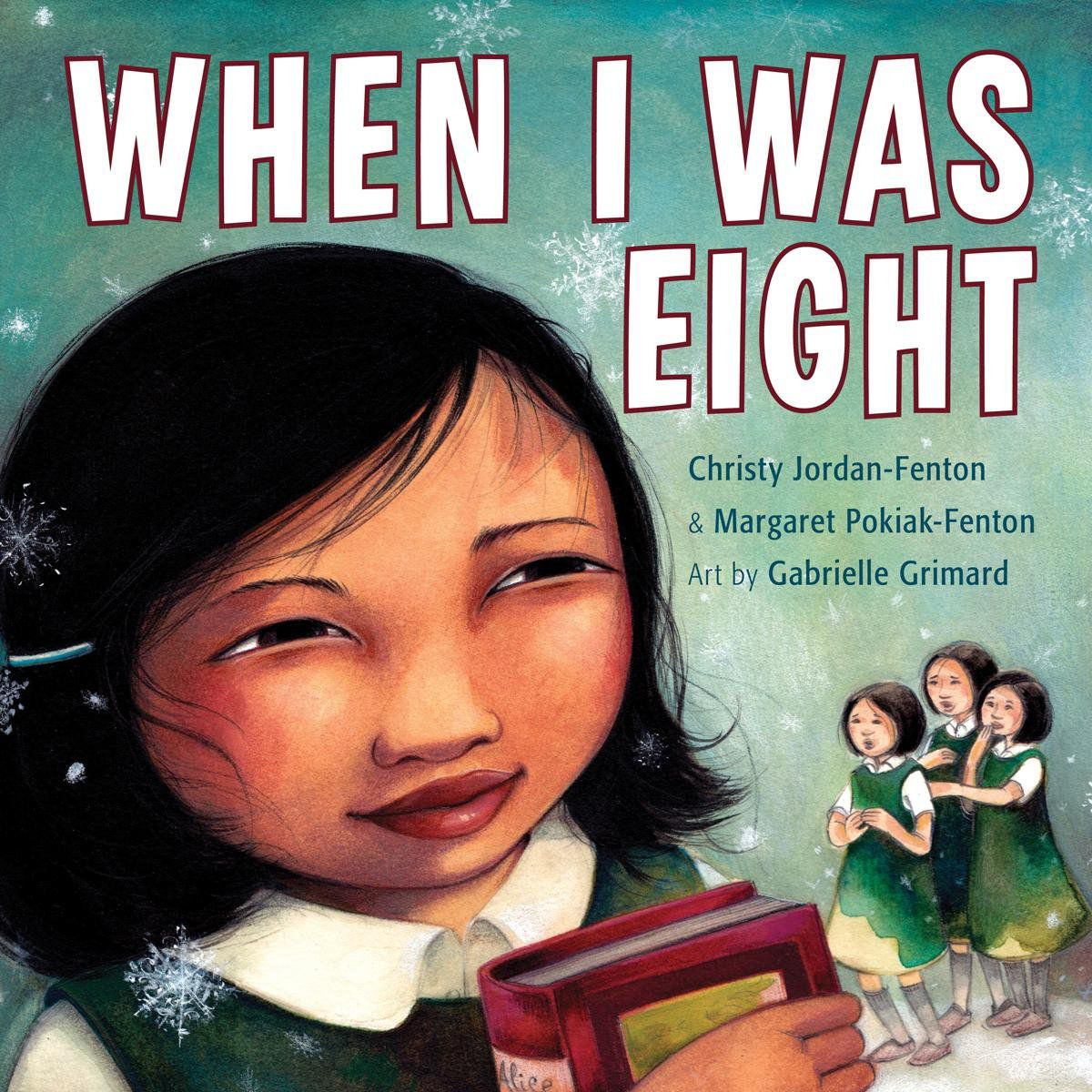 When I Was Eight by Christy Jordan-Fenton cover