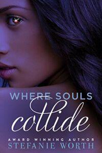 Where Souls Collide