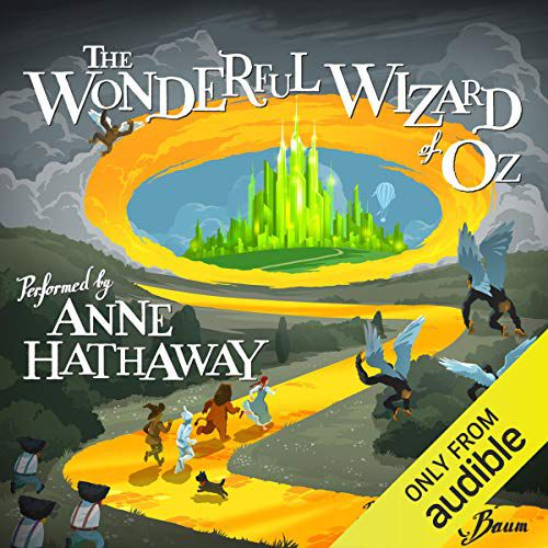 Wizard of Oz with Anne Hathaway cover