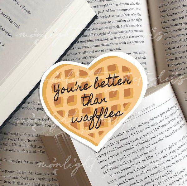 You're better than waffles sticker