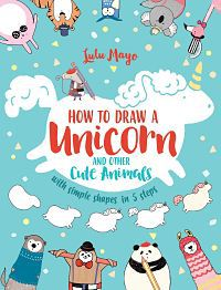 Cover of how to draw a unicorn by mayo