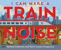 cover of I can make a train noise by emberly