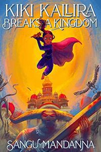 Cover of kiki kallira breaks a kingdom