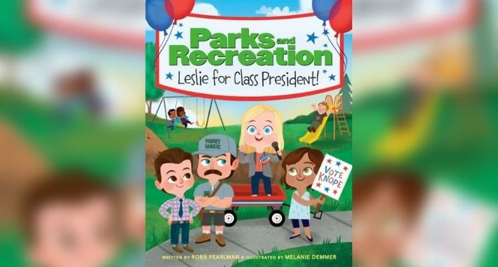 cover image of Parks and Recreation: Leslie for Class President! by Robb Pearlman and Melanie Demmer