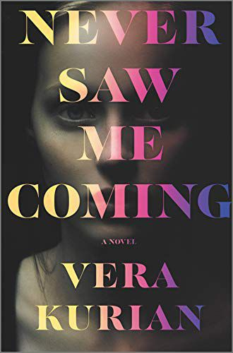cover of Never Saw Me Coming, featuring a close-up of a young woman's face in sepia tones
