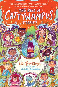 Cover of the kids of cattywampus street by jahn-clough