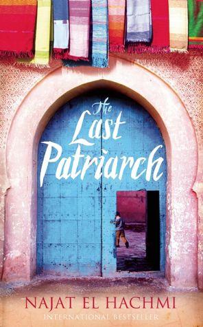 The Last Patriarch by Hachmi