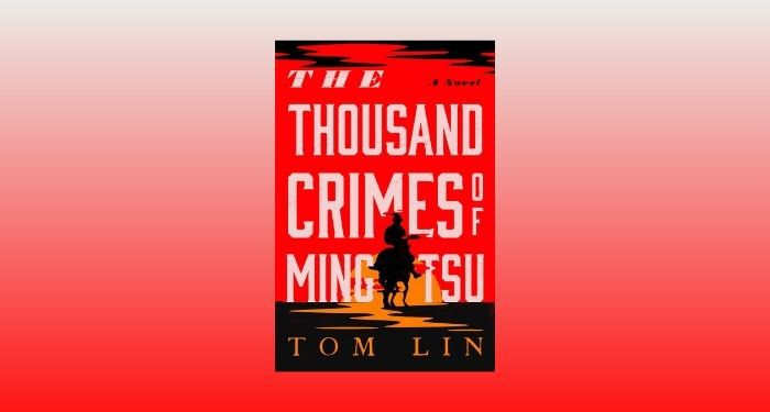 cover image of The Thousand Crimes of Ming Tsu by Tom Lin