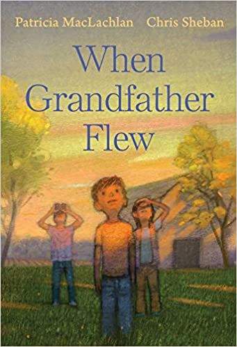 Cover of when grandfather flew by maclachlan