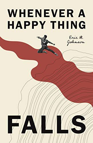 Whenever a Happy Thing Falls book cover