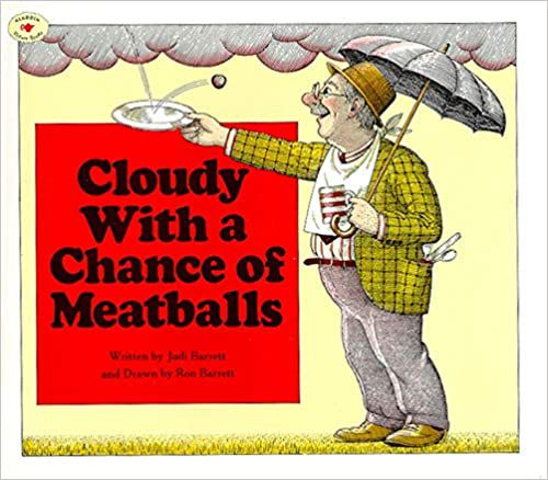 Cloudy with a Chance of Meatballs by Judi Barrett and Ron Barrett cover
