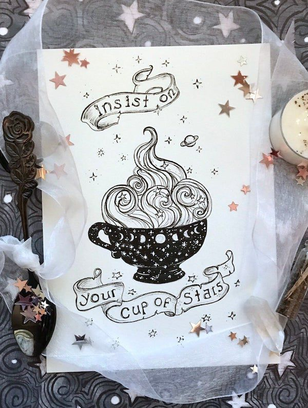 """black and white print of a cup overflowing with stars and the words """"insist on your cup of stars"""""""