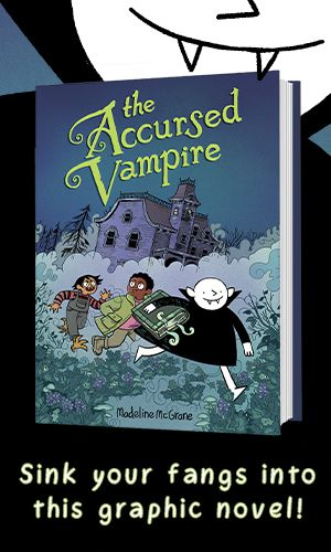 """The Accursed Vampire by Madeline McGrane cover with vampire in background and text reading """"Sink your fangs into this graphic novel!"""""""