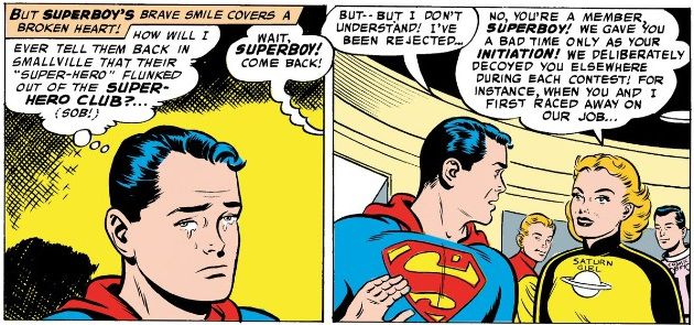 Superboy cries after being rejected for League membership. Saturn Girl admits they were just hazing him.