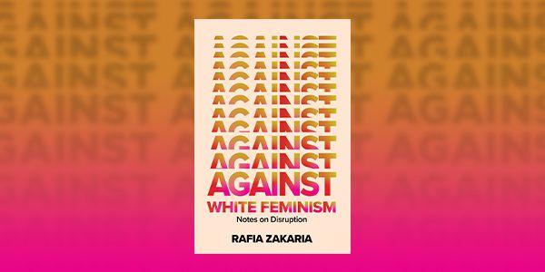 cover image of Against White Feminism