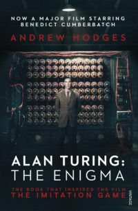 Book cover for Alan Turing: The Enigma, showing a still from the associated film, with Benedict Cumberbatch standing in front of a Turing machine