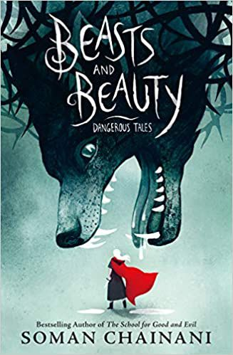 Cover of Beasts and Beauty by Soman Chainani