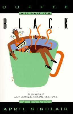 Cover of Coffee Will Make You Black