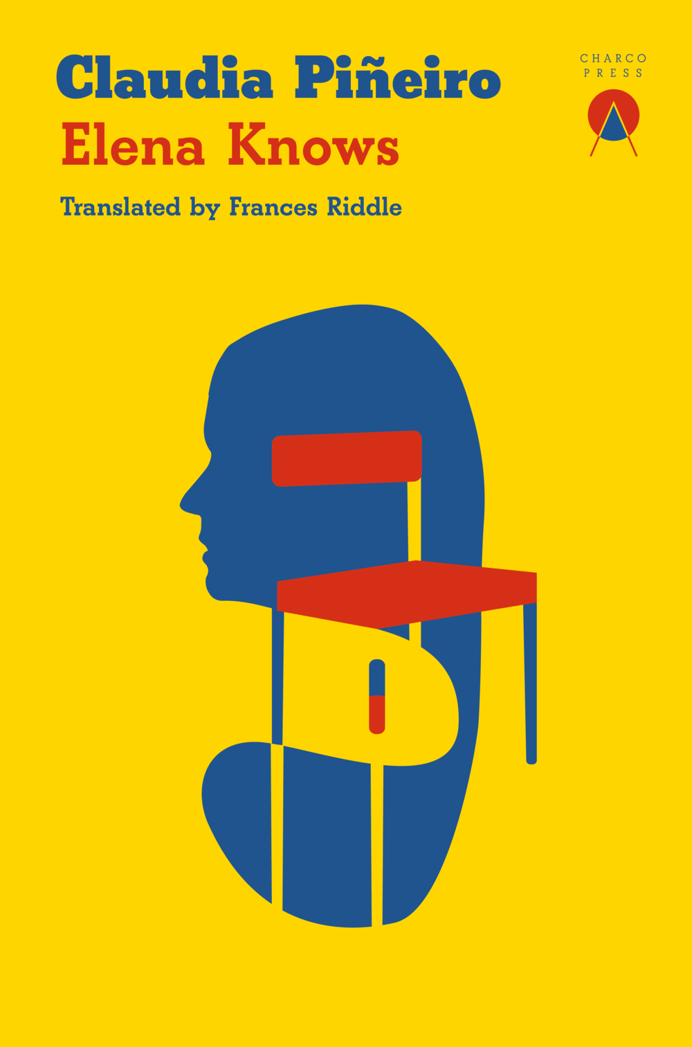 Elena Knows by Claudia Piñeiro, translated by Frances Riddle