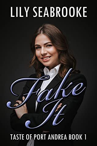 Cover of Fake It by Lily Seabrooke