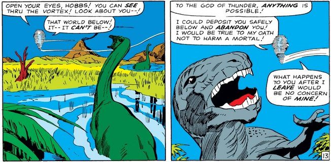 Thor and Hobbs appear as a small tornado over a swampy landscape full of threatening dinosaurs. Thor threatens to leave Hobbs there.