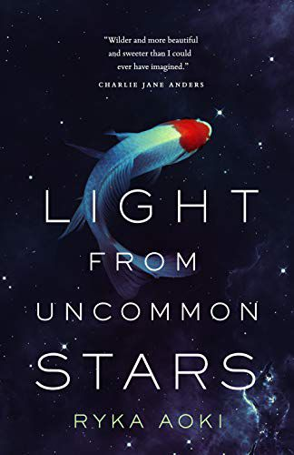 cover of Light From Uncommon Stars, featuring a colorful koi fish floating against the backdrop of space