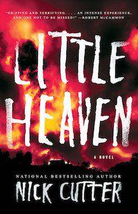 Little Heaven by Nick Cutter