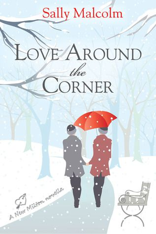 book cover of Love Around The Corner by Sally Malcolm