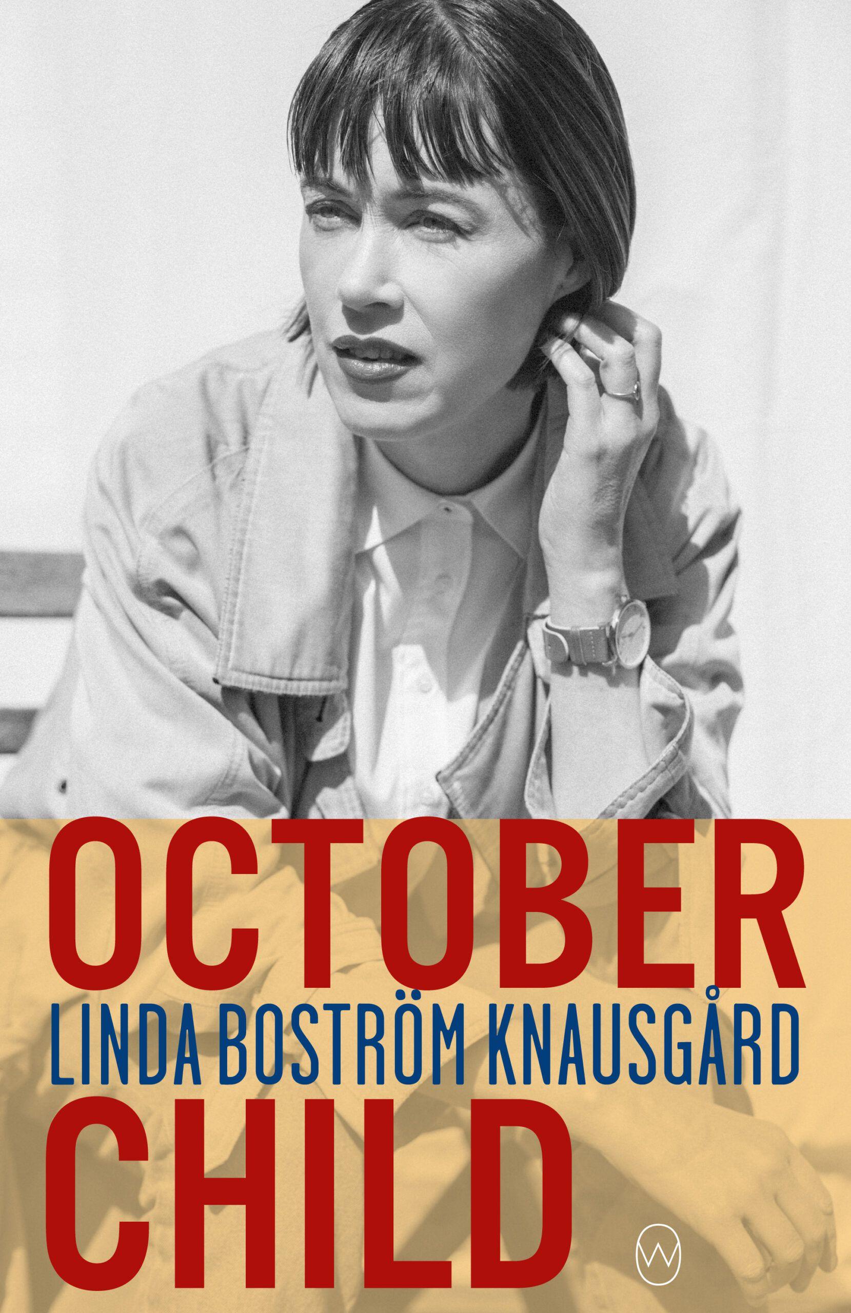 October Child by Linda Boström Knausgård, translated by Saskia Vogel